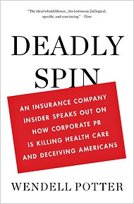 Deadly Spin – insurance companies killing patients.